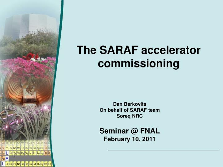 the saraf accelerator commissioning n.
