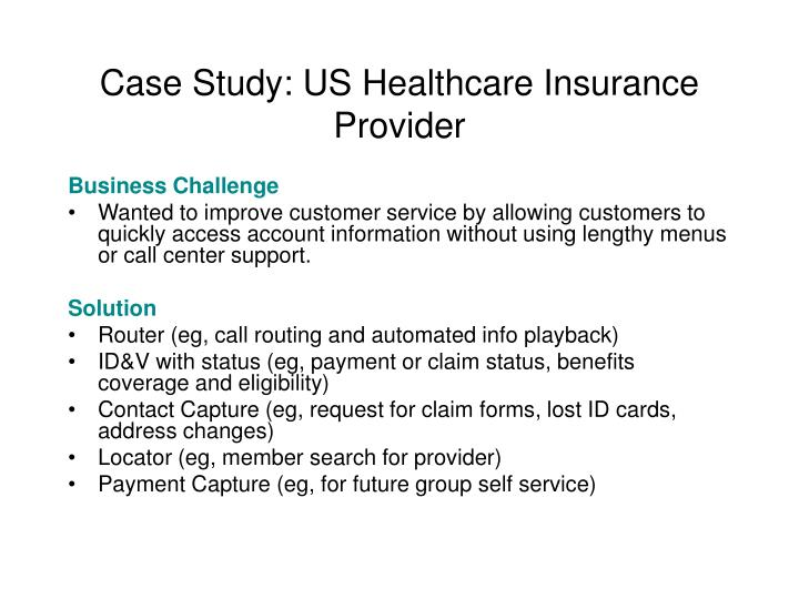 Case Study: US Healthcare Insurance Provider