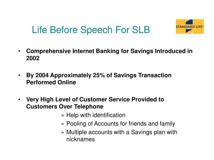 Life Before Speech For SLB