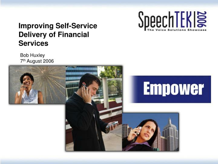 Improving Self-Service Delivery of Financial Services