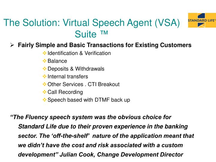 The Solution: Virtual Speech Agent (VSA) Suite ™