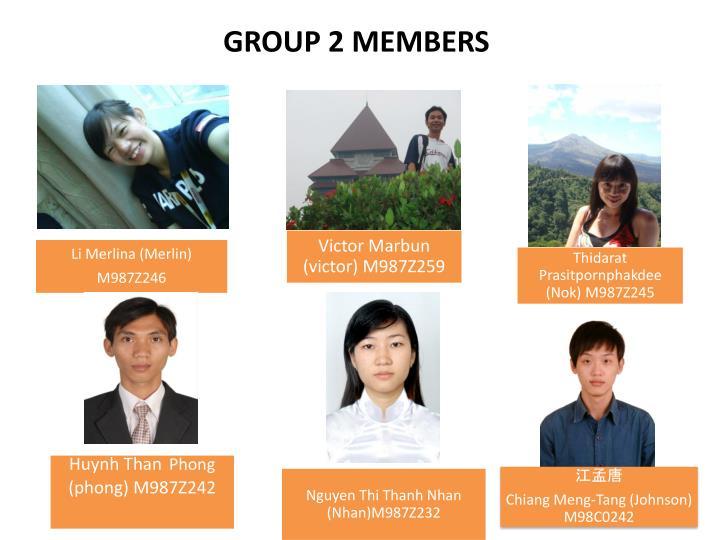 GROUP 2 MEMBERS