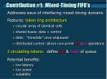 contribution 1 mixed timing fifo s
