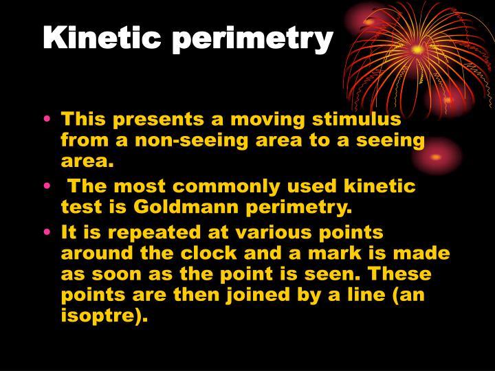 Kinetic perimetry