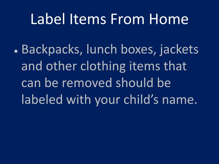 Label Items From Home