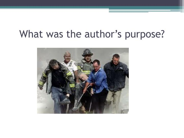 What was the author's purpose?