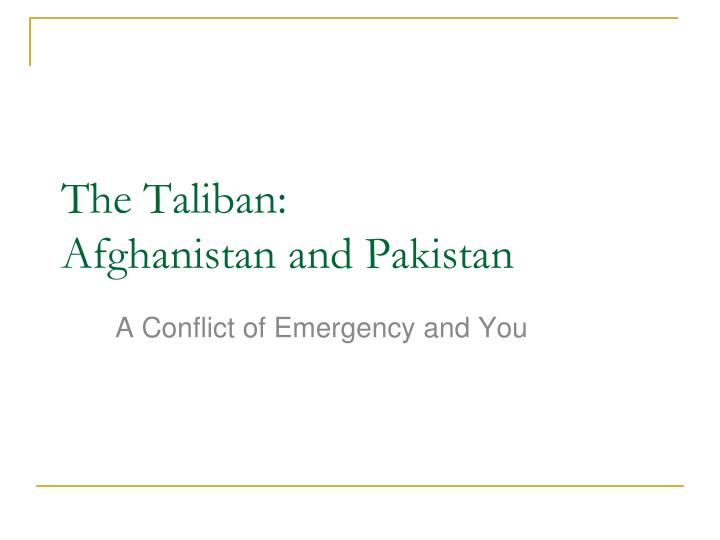 the taliban afghanistan and pakistan n.
