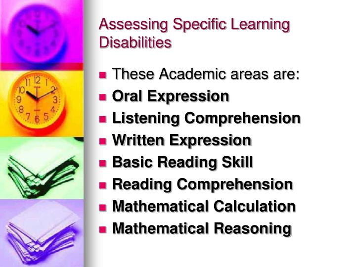 Assessing Specific Learning Disabilities