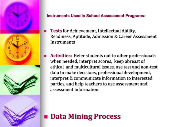 Instruments used in school assessment programs