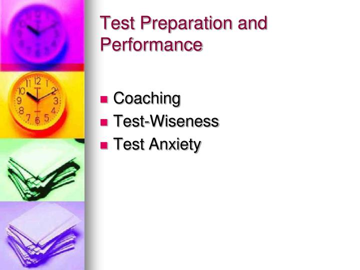 Test Preparation and Performance
