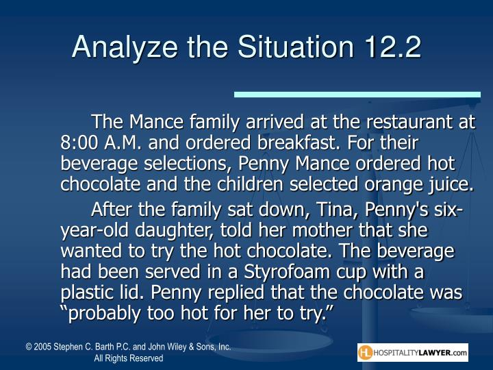 Analyze the Situation 12.2