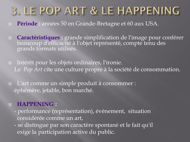 3. LE POP ART & LE HAPPENING