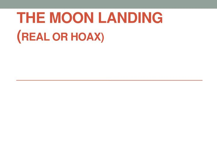 The moon landing real or hoax
