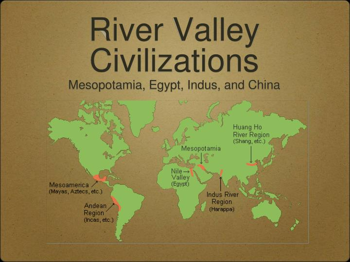 river valley civilizations n.