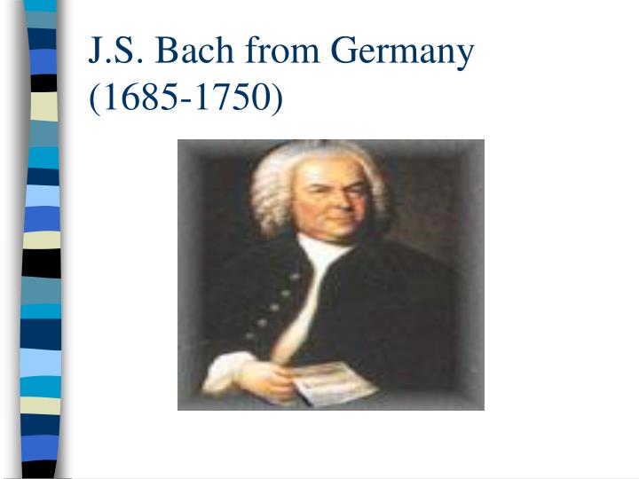 J.S. Bach from Germany