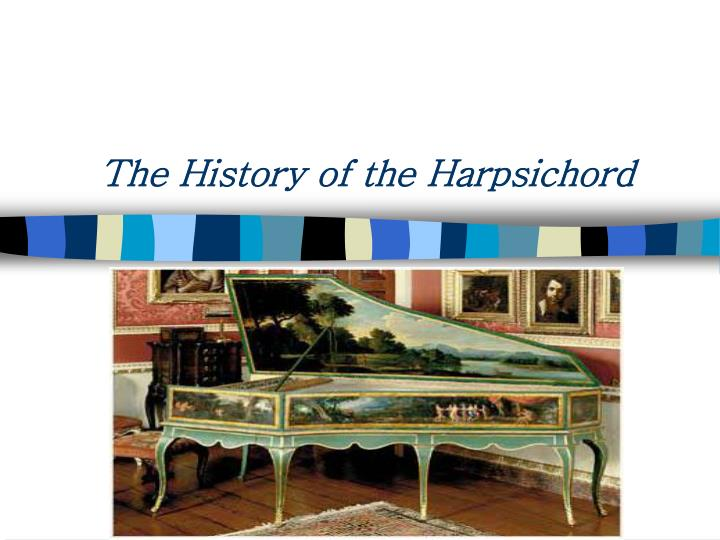 The history of the harpsichord