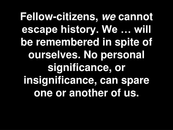 Fellow-citizens,