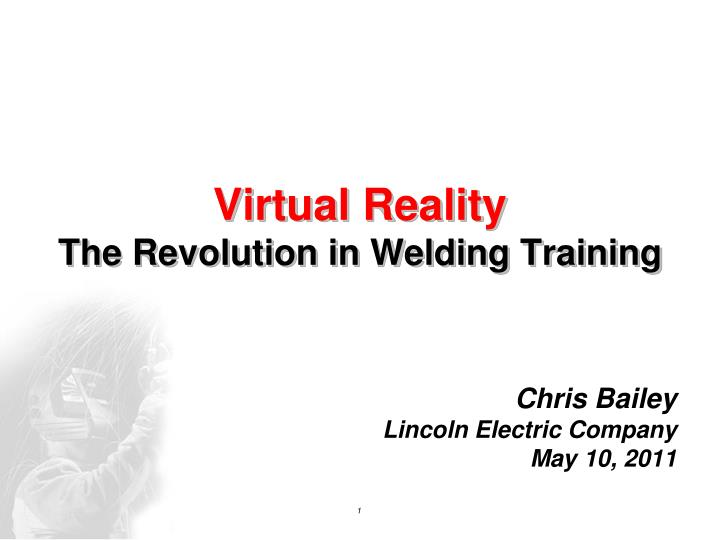 virtual reality the revolution in welding training n.