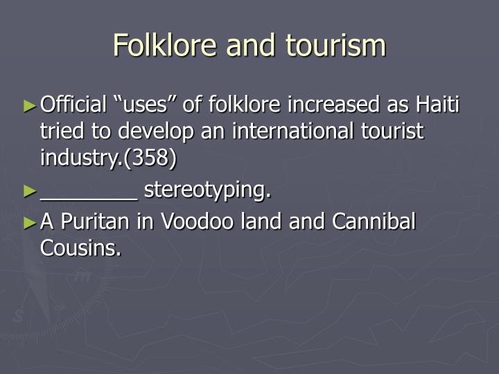 Folklore and tourism