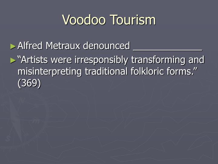 Voodoo Tourism
