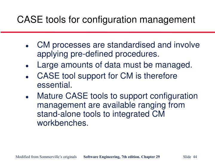 CASE tools for configuration management
