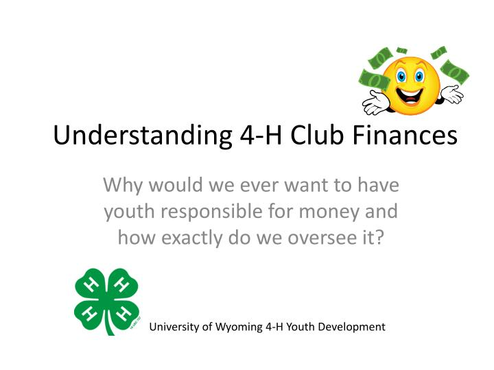 Understanding 4 h club finances