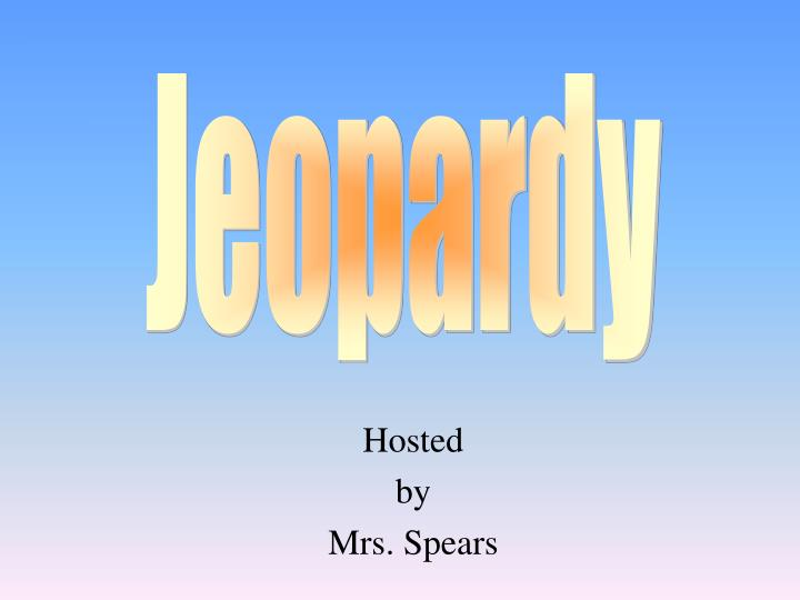 hosted by mrs spears n.