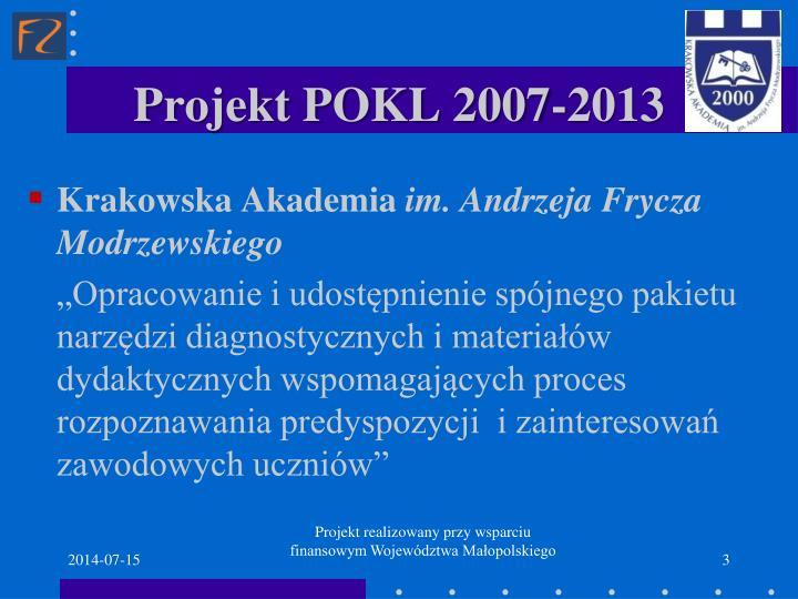Projekt pokl 2007 2013
