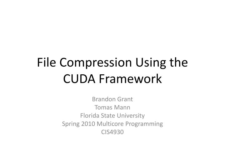 File compression using the cuda framework