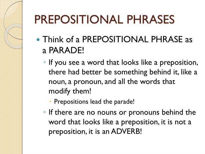 PPT - PREPOSITIONAL PHRASES PowerPoint Presentation - ID:1778823