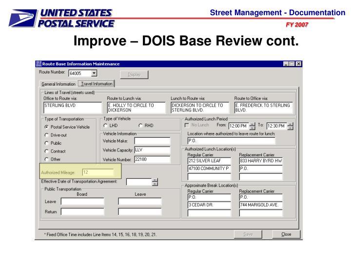 Improve – DOIS Base Review cont.