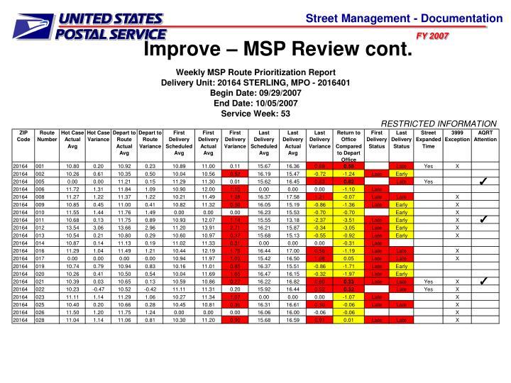 Improve – MSP Review cont.