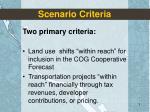 scenario criteria