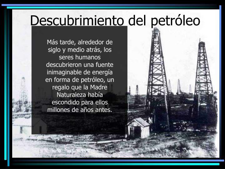 Descubrimiento del petróleo