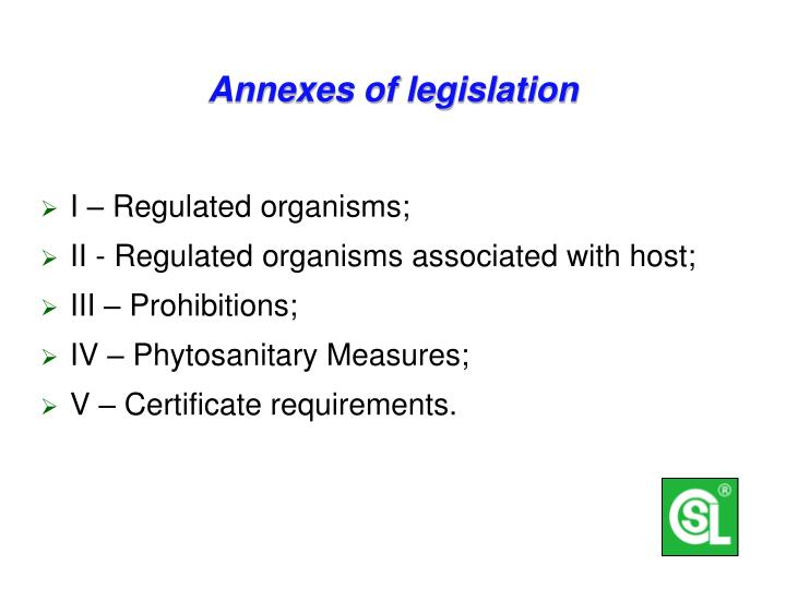 Annexes of legislation