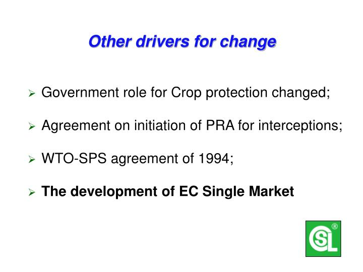Other drivers for change