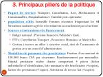 3 principaux piliers de la politique