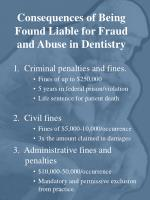 consequences of being found liable for fraud and abuse in dentistry