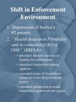 shift in enforcement environment
