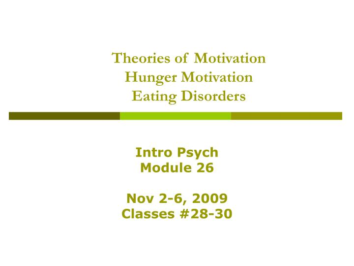theories of motivation hunger motivation eating disorders n.