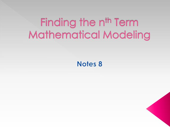 finding the n th term mathematical modeling n.