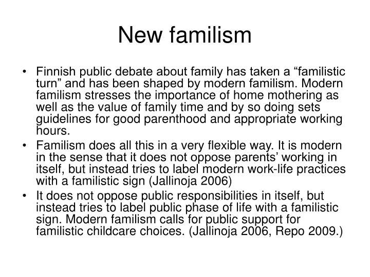 New familism