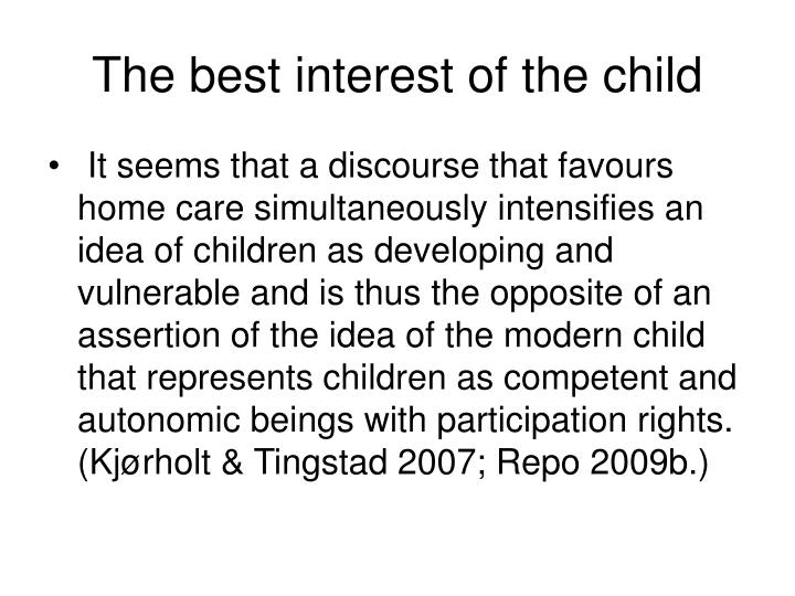 The best interest of the child
