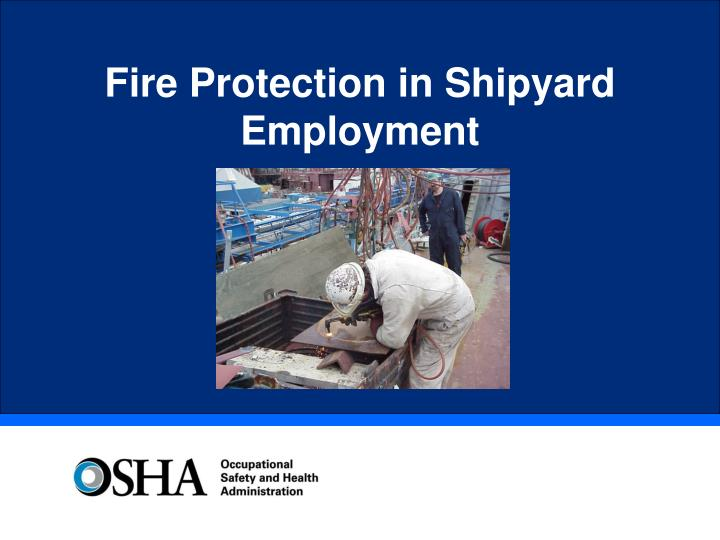 fire protection in shipyard employment n.