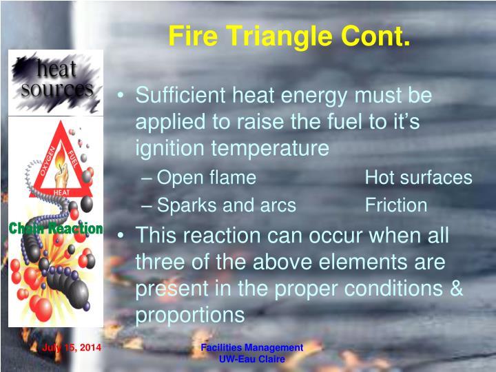 Fire Triangle Cont.