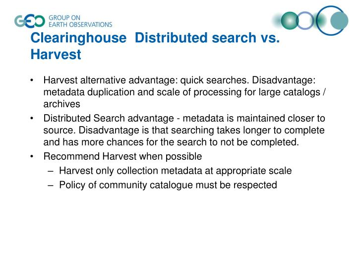 Clearinghouse  Distributed search vs. Harvest