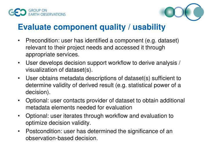 Evaluate component quality / usability