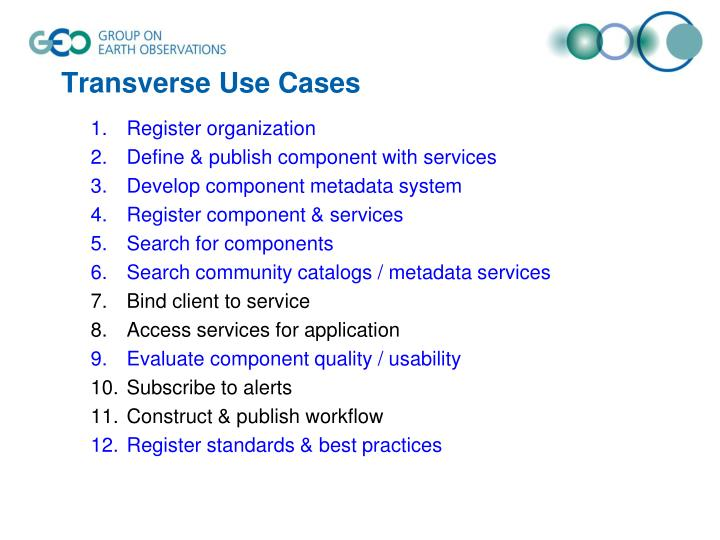 Transverse Use Cases