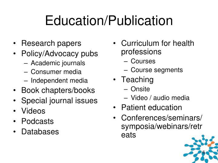 Education/Publication