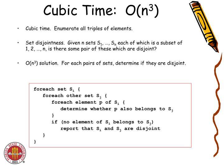 Cubic Time:  O(n